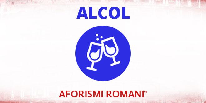 Aforismi Romani Alcol