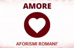 aforismi romani sull'amore