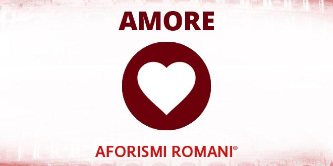 Aforismi Romani Amore