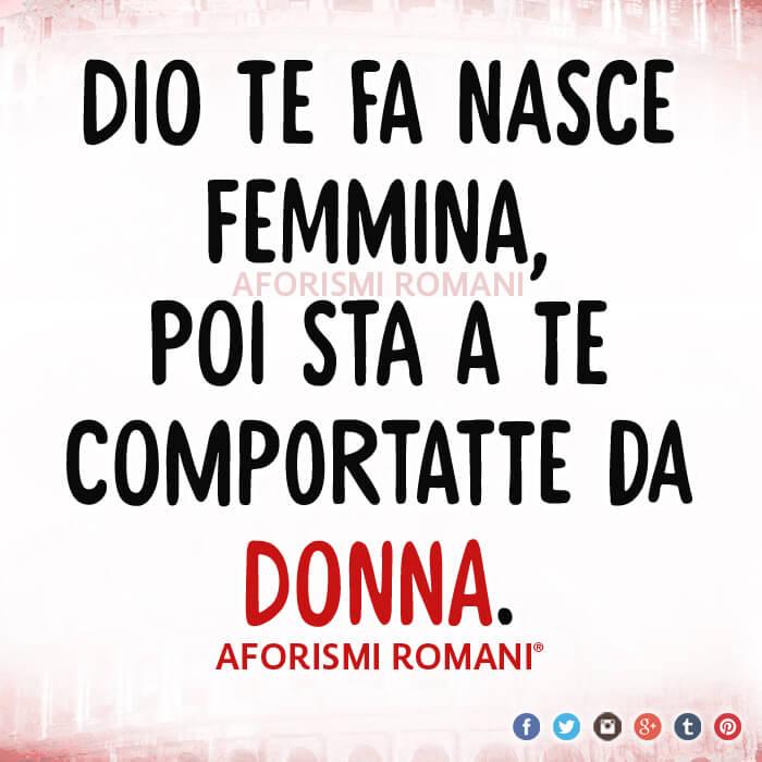 Célèbre Aforismi Romani Donne - Scopri le Frasi sulla Femminilità GY05