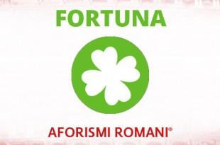 aforismi romani sulla fortuna