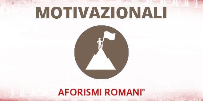 Aforismi Romani Motivazionali